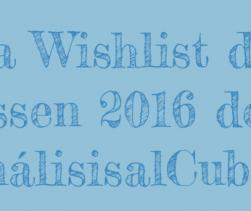 """Mi lista """"Must Have in Wishlist"""" para Essen 2016"""